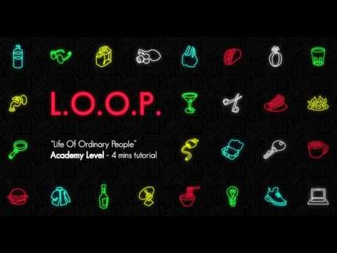 The L.O.O.P. - Game Tutorial at Academy Level thumbnail