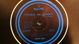 Mass In Orbit - Fear (L.C.1 Mix)