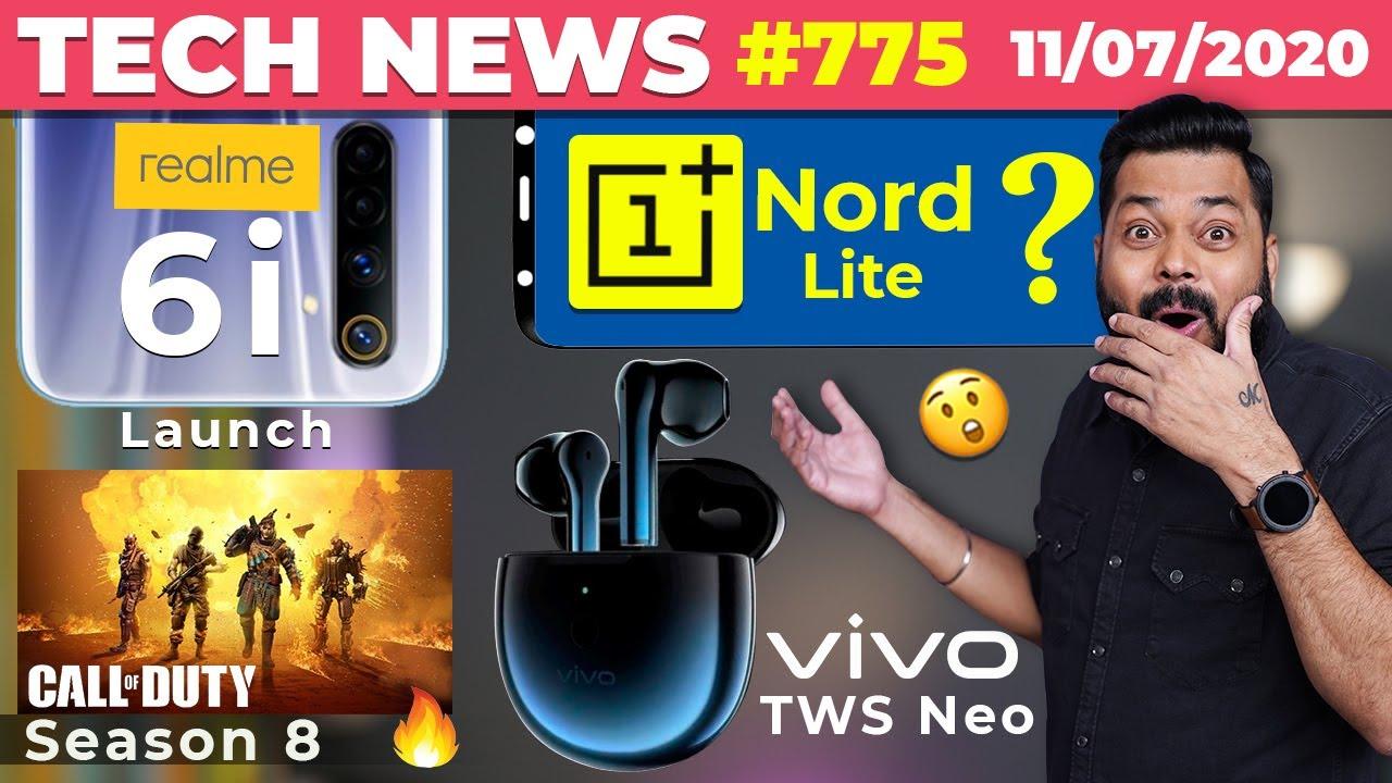 OnePlus Nord Lite Coming?, realme 6i India Launch, vivo TWS Neo Launch,Call Of Duty Season 8-#TTN775
