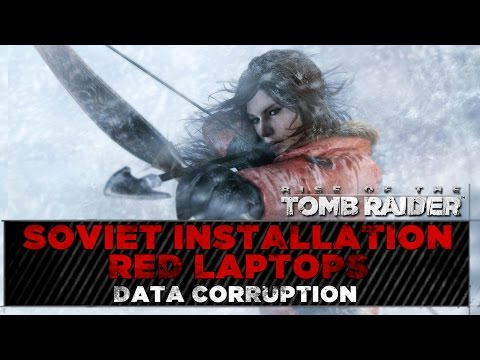 Rise of the Tomb Raider ★ Soviet Installation Red Laptops Lo