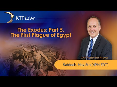 KTFLive: The Exodus: Part 5, The First Plague of Egypt