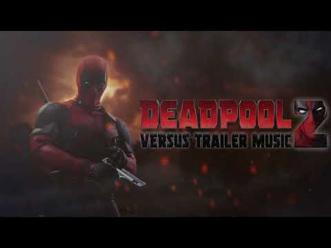 Deadpool 2 - Official Trailer #1 Music -