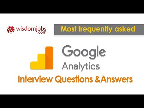 TOP 20 Google Analytics Interview Questions And Answers 2019   Google Analytics Questions
