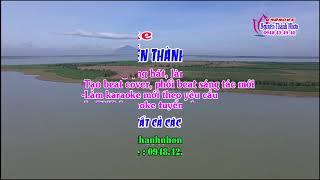 Karaoke vọng cổ LẤY CHỒNG XỨ LẠ ,SONG CA VOI , CAM TU.