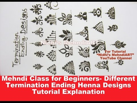 Mehndi Class for Beginners- Different Termination Ending Henna Designs Tutorial Explanation