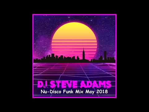 Nu-Disco Funk Mix May 2018