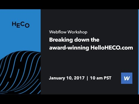 Webflow Workshop #67: Breaking down the award-winning HelloHECO.com