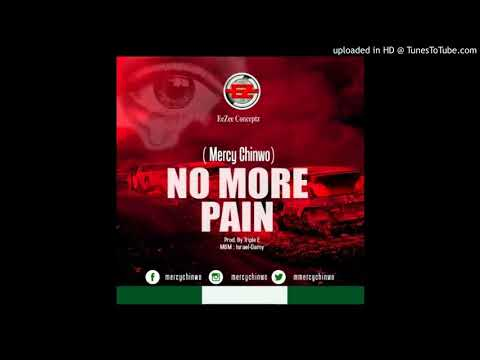 mercy-chinwo-no-more-pain-(mercy-chinwo-latest-release)