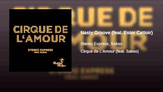 Nasty Groove (feat. Ester Cattoir)
