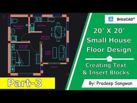 small-house-design-floor-plan-20'x20'- -bricscad-tutorial-166- -part-3- -create-text-&-blocks