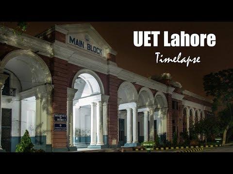 UET Lahore | Time Lapse