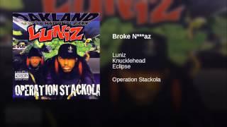 Broke N***az