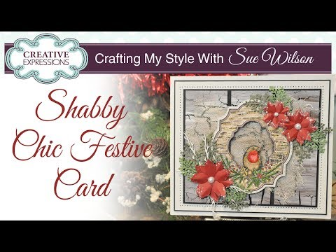 How to Create a Shabby Chic Background| Crafting My Style with Sue Wilson