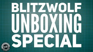 BlitzWolf unboxing special : a peek at what's coming up