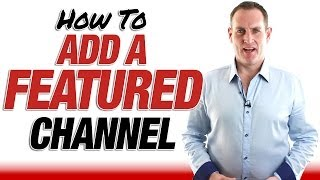 vuclip How To Add A Featured Channel To Your YouTube Channel