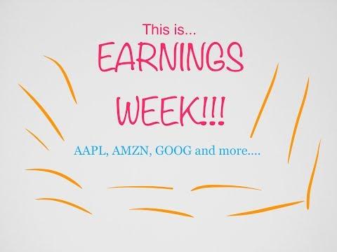 EARNINGS WEEK!!!! AAPL, GOOG, AMZN, MSFT, BABA and MORE!!!