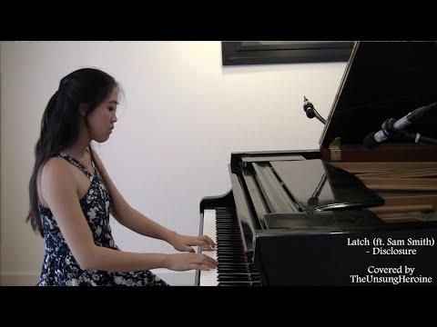 Latch Ft. Sam Smith - Disclosure (Piano Cover)