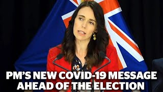 Pm Jacinda Ardern On How Covid-19 Will Be Maintained In The Lead-up To The Election