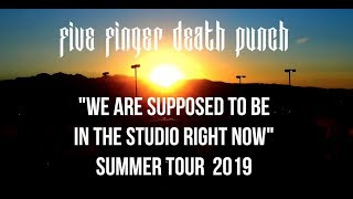 5FDP - We Are Supposed To Be In The Studio Tour 2019