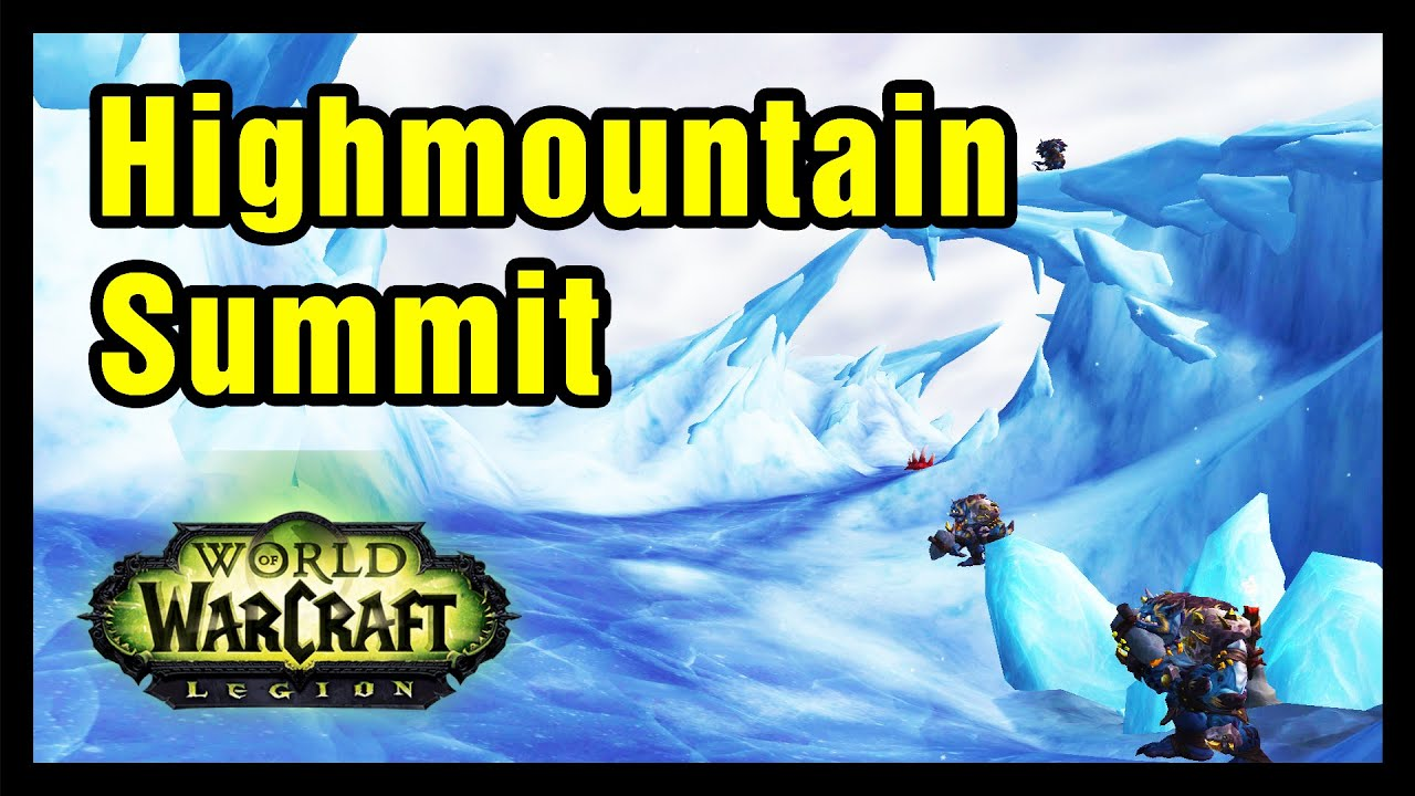 wow how to get to highmountain summit