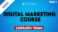 Digital Marketing Tutorials for Beginners in Hindi - Digital Marketing Course - Part 1