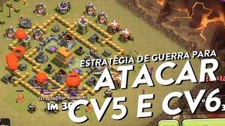 ESTRATÉGIA DE GUERRA PARA ATACAR CV5 E CV6 - CLASH OF CLANS - CLÃ APOCALIPSE