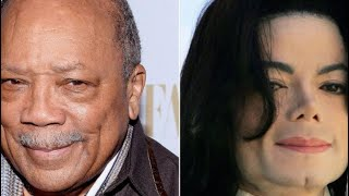Quincy Jones GOES At The Late Micheal Jackson WAY TOO DIRTY In A Recent Interview!