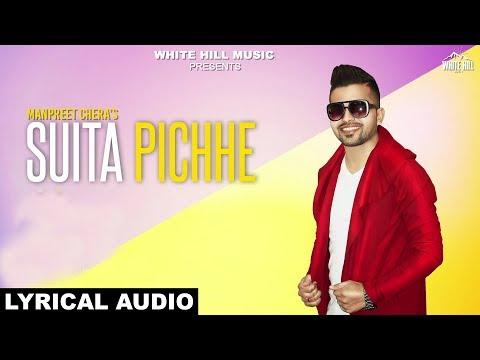 Suita Pichhe (Lyrical Audio) Manpreet Chera | White Hill Music | New Punjabi Songs 2018