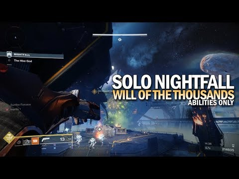 """Solo Nightfall """"Will of the Thousands"""" (Abilities Only / 212,126 Points) [Destiny 2 Black Armory] thumbnail"""