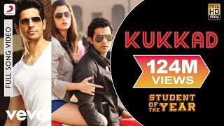 Kukkad (Full Video Song) | Student of The Year