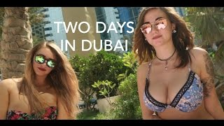 Two days in Dubaï