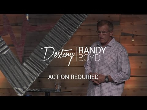 Action Required - Randy Boyd