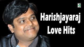 Harris Jayaraj Super Hit Best Love Audio Jukebox