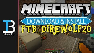 How To Download & Install FTB Presents DireWolf20 (Install The DireWolf20 Modpack!!)