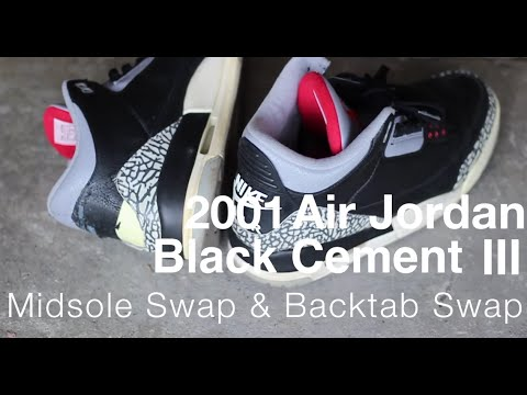 innovative design bfb79 5c661 2001 Air Jordan Black Cement III Midsole & Backtab Swap