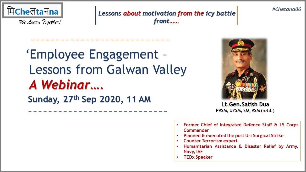 Lt.Gen.Satish Dua,PVSM,UYSM,SM,VSM(retd.),Chetana, a webinar series