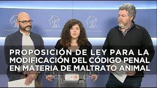 Proposición de Ley para la modificación del código penal en materia de maltrato animal.