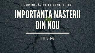 Sfanta Treime Braila - 29 Noiembrie 2020 - Neemia Faur - Tit 3:1-8