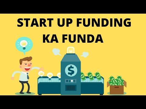 START UP FUNDING KA FUNDA ? BUSINESS के लिए पैसे कैसे मिलते है ?