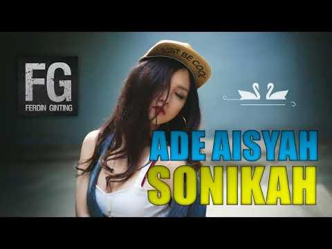 DJ ADEK AISYAH SONIKAH LAGU RIMEX TERBARU 2018