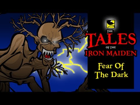 The Tales Of The Iron Maiden - FEAR OF THE DARK