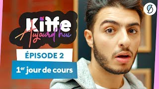 PREMIER JOUR DE FAC - Kiffe Aujourd'hui #2