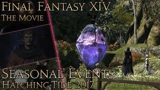 Final Fantasy XIV: The Movie - seasonal events (Hatching-tide 2017)