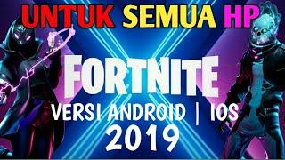Cara download game fortnite apk android 2019