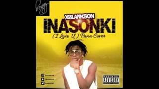 X-Blankson Inasonki (I LOVE YOU ) PANA RIDDIM