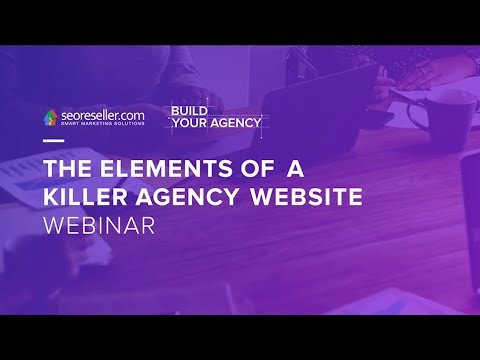 Build Your Agency: The Elements of a Killer Agency Website