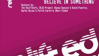 Damien J Carter, Michael Maze, Matt Devereaux feat Zhana Belive In Something