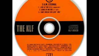 The KLF - 3 A.M. Eternal (Guns Of Mu Mu 12