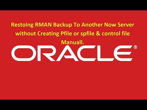 Restore RMAN backup To another New DB Server