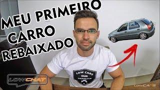 [LOW CHAT] REBAIXEI O CARRO COM R$ 70,00